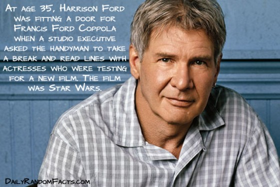 Harrison Ford was in the right place at the right time